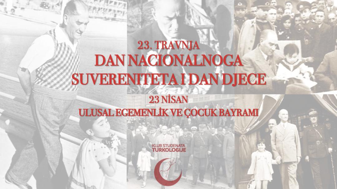 23. travnja: Dan nacionalnoga suvereniteta i Dan djece