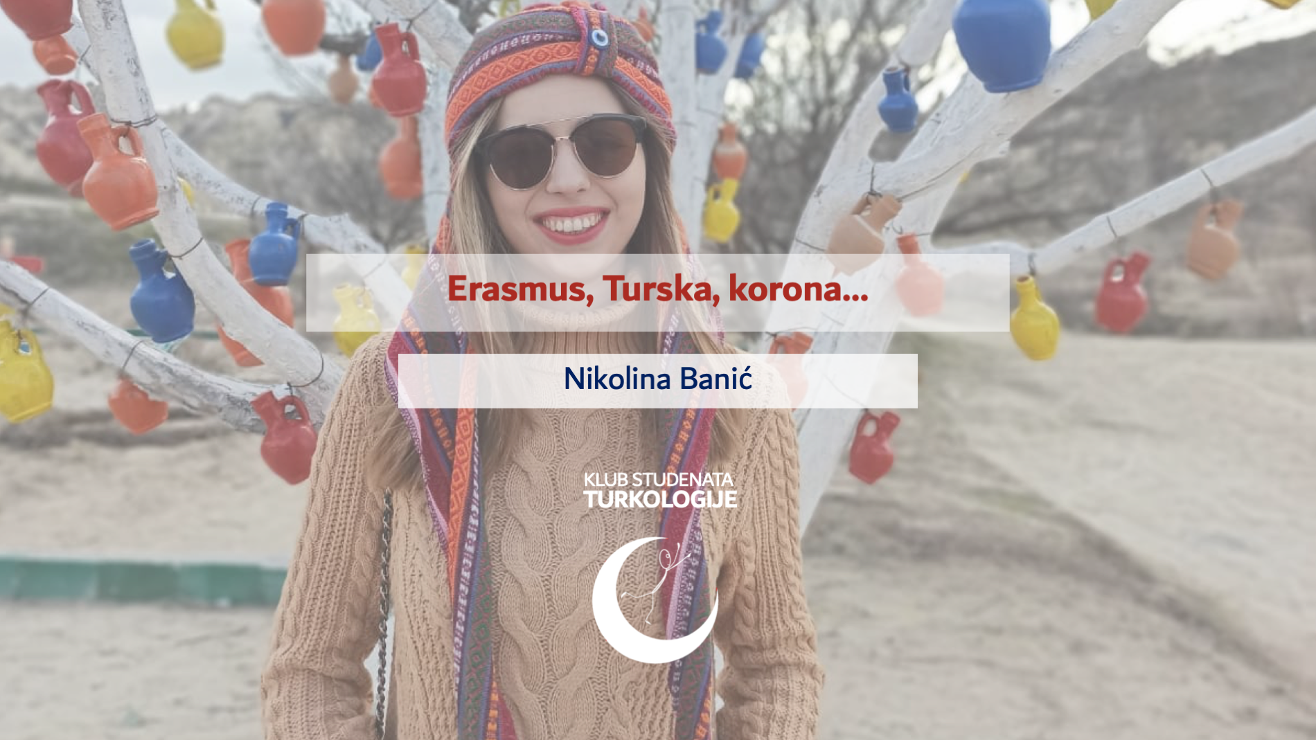 Erasmus, Turska, korona…
