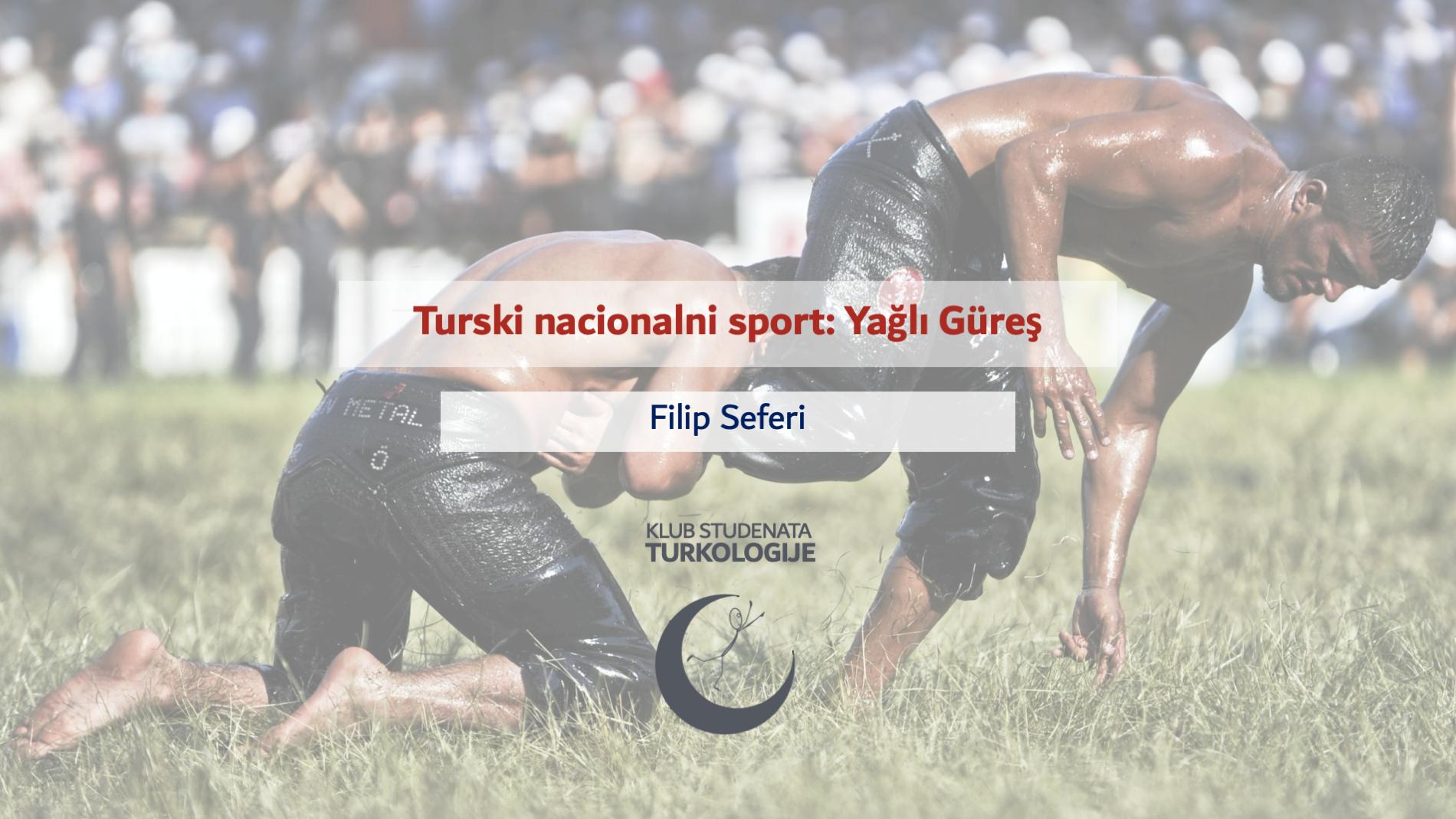 Turski nacionalni sport: Yağlı Güreş